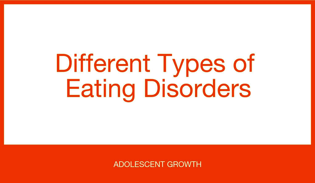 Types Of Eating Disorders A Comprehensive Guide – Adolescent
